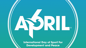 APRIL 6: International Day of Sport for Development and Peace